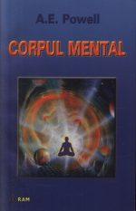 Corpul mental - A. E. Powell