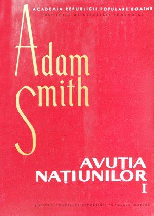 Avutia natiunilor - Adam Smith