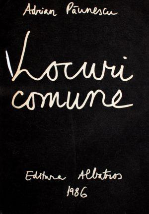 Locuri comune - Adrian Paunescu
