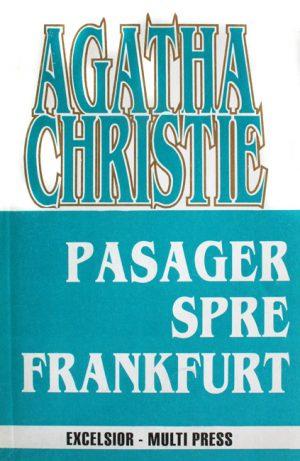 Pasager spre Frankfurt - Agatha Christie