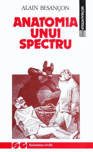 Anatomia unui spectru - Alain Besancon
