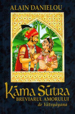 Kama Sutra - breviarul amorului - Alain Danielou