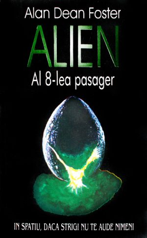 Alien. Al 8-lea pasager - Alan Dean Foster