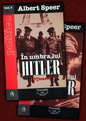 In umbra lui Hitler (2 vol.) - Albert Speer