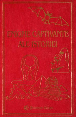 Enigme captivante ale istoriei - Alberto Martini