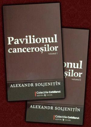 Pavilionul cancerosilor (vol. 1+2) - Alexandr Soljenitin
