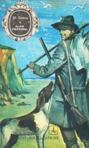 Alain vanatorul - Alexandre Dumas