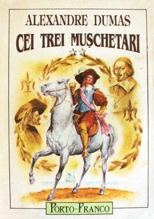 Cei trei muschetari - Alexandre Dumas