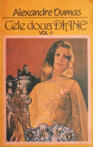 Cele doua Diane (2 vol.) - Alexandre Dumas