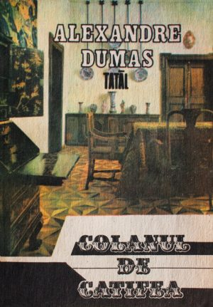 Colanul de catifea - Alexandre Dumas