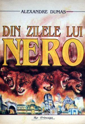 Din zilele lui Nero - Alexandre Dumas