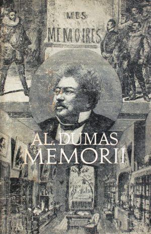 Memorii - Alexandre Dumas