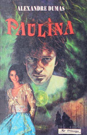 Paulina - Alexandre Dumas