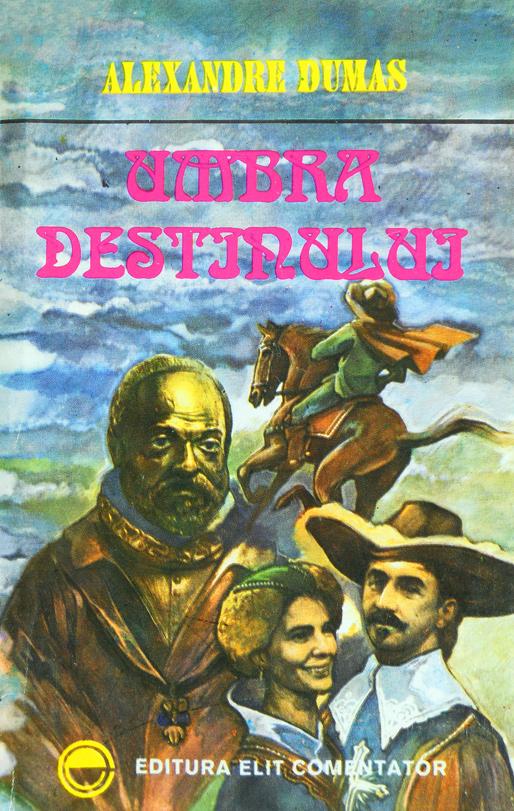 Umbra destinului - Alexandre Dumas