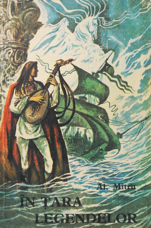 In tara legendelor - Alexandru Mitru