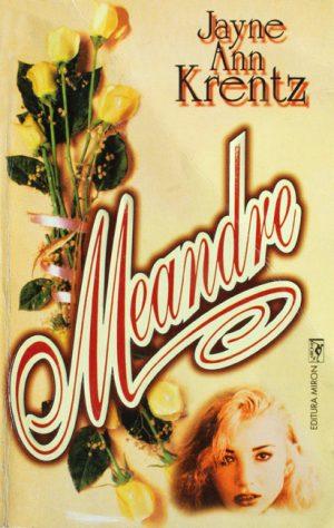 Meandre - Amanda Quick / Jayne Ann Krentz