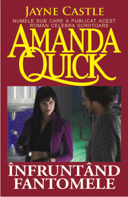 Infruntand fantomele - Amanda Quick / Jayne Castle
