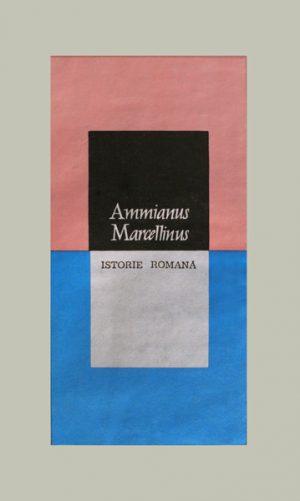 Istorie romana - Ammianus Marcellinus