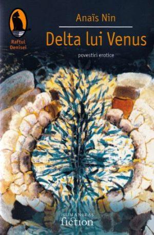 Anaïs Nin - Delta lui Venus. Povestiri erotice.