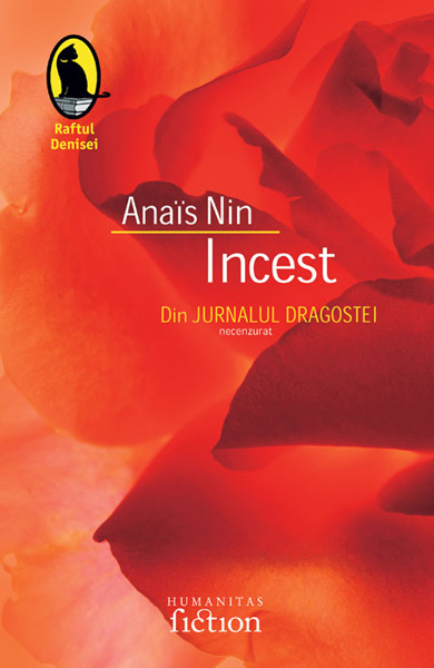 Incest. Din jurnalul dragostei (necenzurat) - Anais Nin