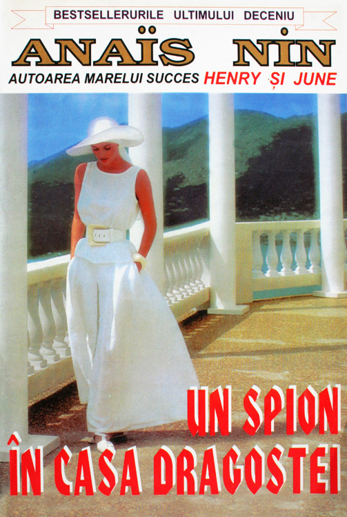 Un spion in casa dragostei - Anais Nin
