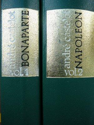 Napoleon Bonaparte (2 vol.) - Andre Castelot||Napoleon Bonaparte (2 vol.) de Andre Castelot