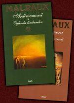 Antimemorii (2 vol.): Oglinda limburilor / Franghia si soarecii - Andre Malraux
