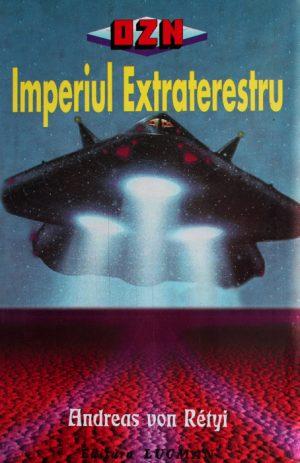 Imperiul extraterestru - Andreas Von Retyi