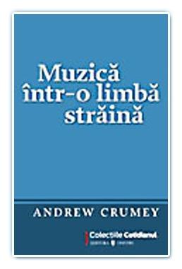 Muzica intr-o limba straina - Andrew Crumey