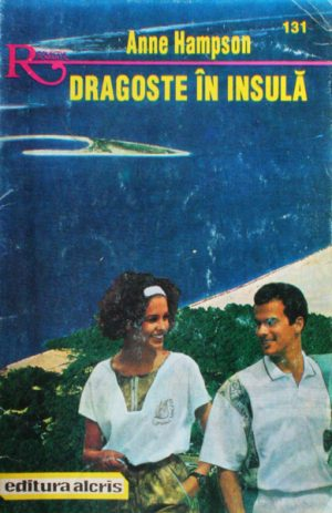 Dragoste in insula - Anne Hampson