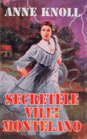 Secretele vilei Montelano - Anne Knoll