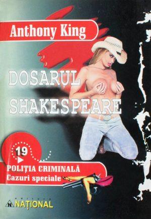 Politia Criminala: (19) Dosarul Shakespeare - Anthony King
