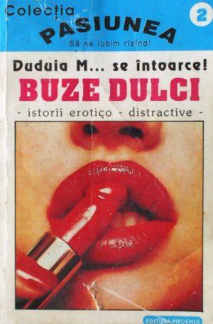 Buze dulci (istorii erotico-distractive) - Antologie