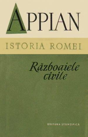 Istoria Romei. Razboaiele civile - Appian
