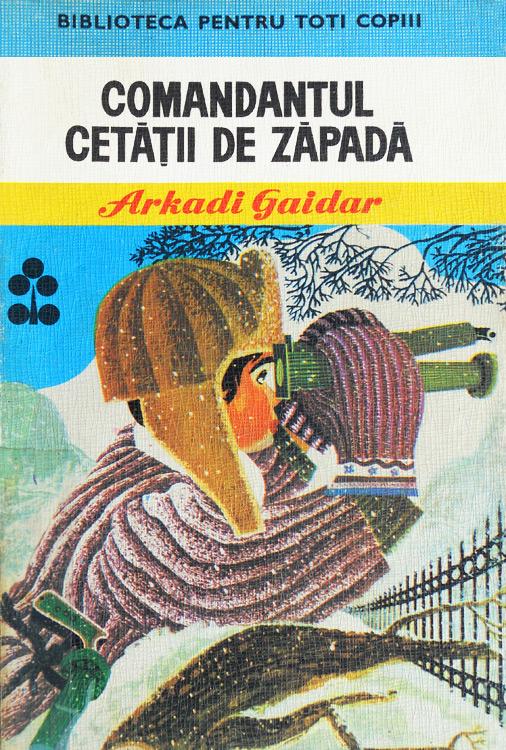 Comandantul cetatii de zapada - Arkadi Gaidar