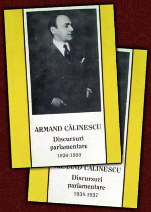 Discursuri parlamentare (2 vol.) - Armand Calinescu