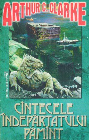 Cantecele indepartatului Pamant - Arthur C. Clarke