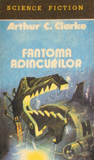 Fantoma adancurilor - Arthur C. Clarke