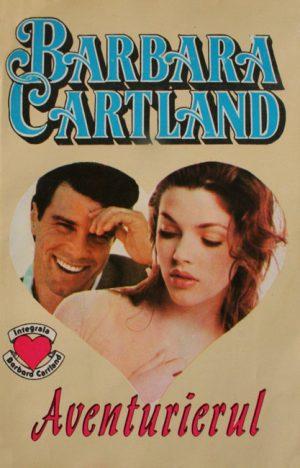 Aventurierul - Barbara Cartland