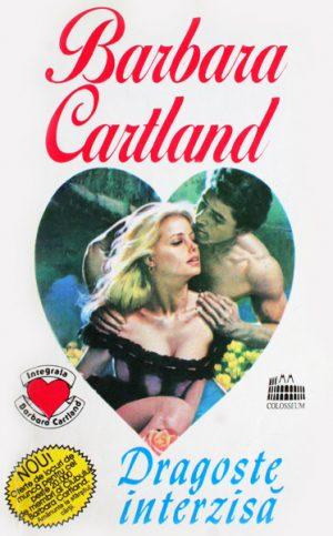 Dragoste interzisa - Barbara Cartland