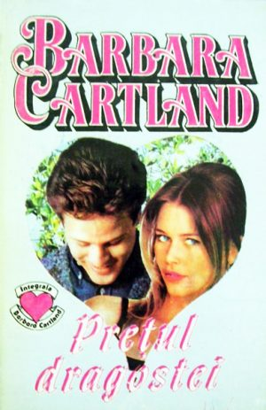 Pretul dragostei - Barbara Cartland