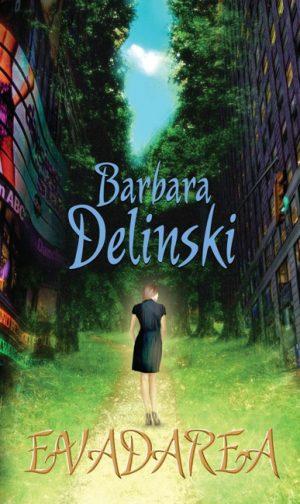 Evadarea - Barbara Delinsky