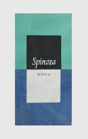 Etica - Baruch Spinoza