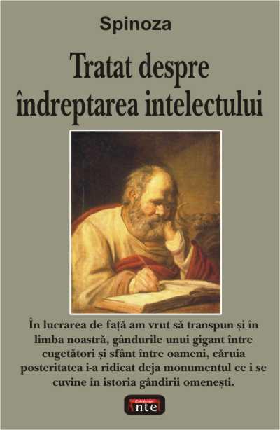 Tratat despre indreptarea intelectului - Baruch Spinoza