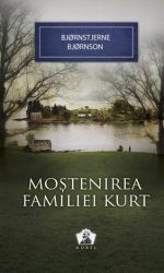 Mostenirea familiei Kurt - Bjornstjerne Bjornson
