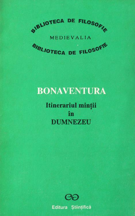 Itinerariul mintii in Dumnezeu - Bonaventura