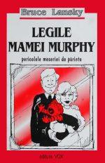 Bruce Lansky - Legile mamei lui Murphy