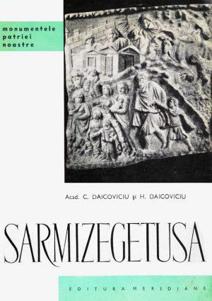 Sarmizegetusa - C. Daicoviciu
