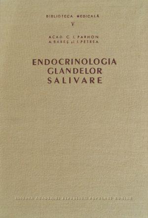 Endocrinologia glandelor salivare - C.I. Parhon
