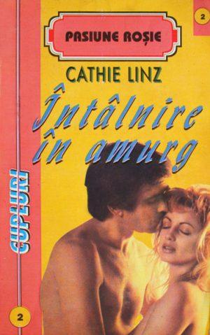 Intalnire in amurg - Cathie Linz